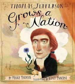 Thomas Jefferson Grows a Nation book cover