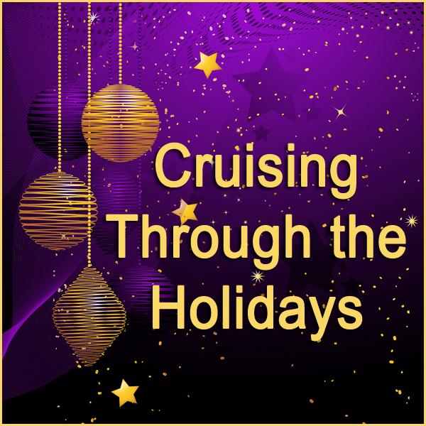 Cruising Through the Holidays