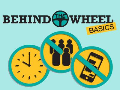 Behind the Wheel Basics