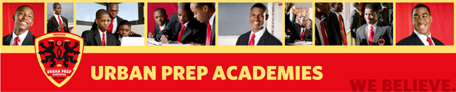 Urban Prep Academies 2010 - We Believe.