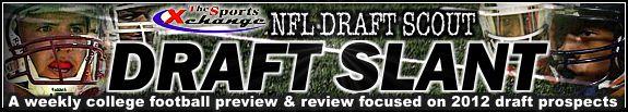 NFL Draft Slant 2012