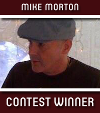 Mike Morton, Contest Winner