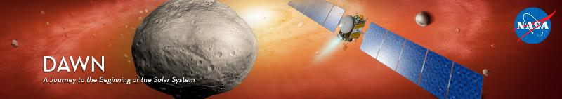 Dawn banner that says Dawn: A Journey to the Beginning of the Solar System with Vesta, the Dawn spacecraft, and Ceres. NASA logo in the upper right