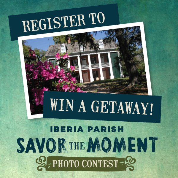 iberia parish savor the moment photo contest win a getaway