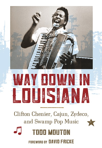 Clifton Chenier Book by Todd Mouton
