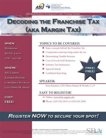 Decoding the Franchise/Margin Tax August 4, 2010