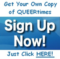 Click HERE to sign up for QUEERtimes Weekly