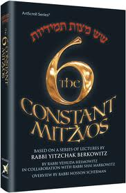 The 6 constant mitzvos