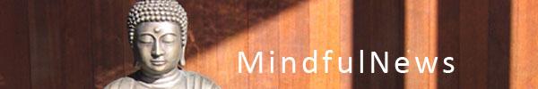 mindful news