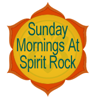 Sundays at Spirit Rock
