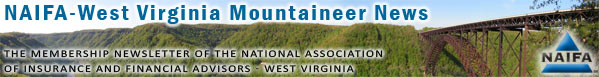 NAIFA-West Virginia Mountaineer News Membership Newsletter