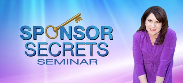 Sponsor Secrets Seminar-October 7-9, 2014-Los Angeles