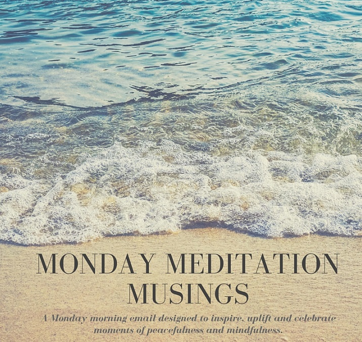 Monday Meditation Musings