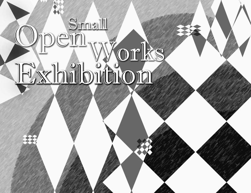 Open Small Works Exhibit 2013
