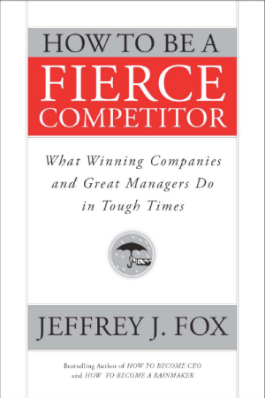 How To Be A Fierce Competitor Book
