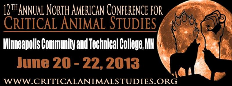 Critical Animal Studies Conference 2013
