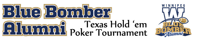 Blue Bomber Alumni Poker Tournament