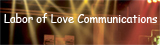 Labor of Love Communications