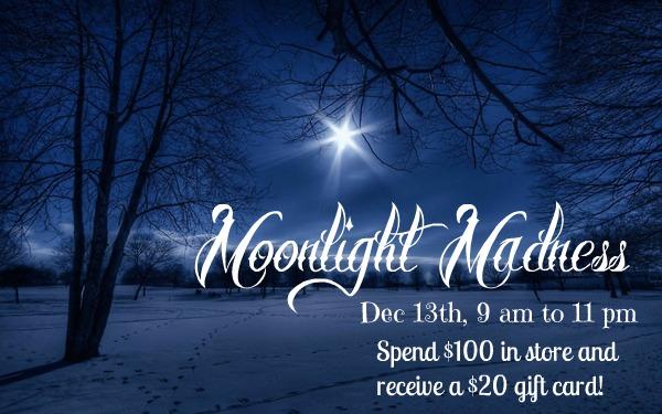 moonlight madness dec 13th 9-11pm