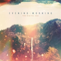 Evening Morning by The Digital Age