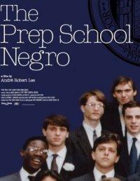 Prep School Negro