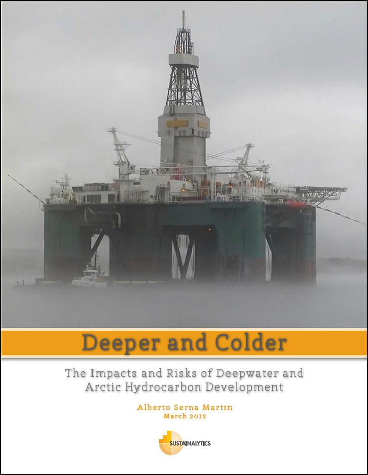 Deeper and Colder: Deepwater and Arctic Hydrocarbon Development