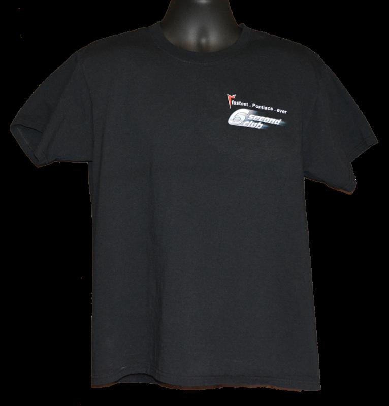 Pontiac 6 second club tshirt black front