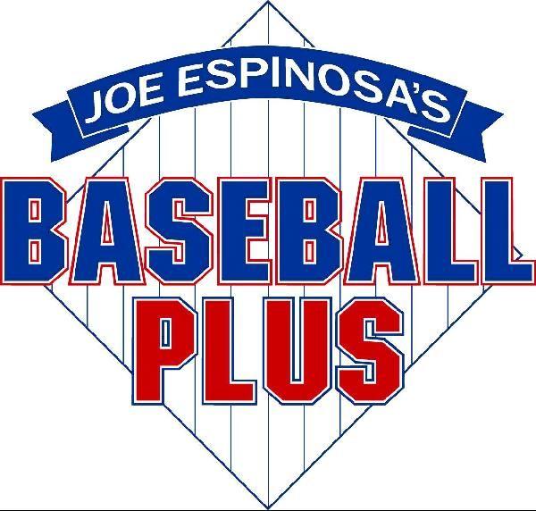 Joe Espinosa's Baseball Plus