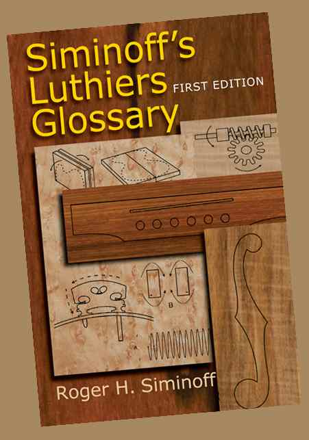 Luthiers Glossary