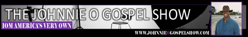 Johnnie O Gospel Show