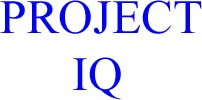project iq