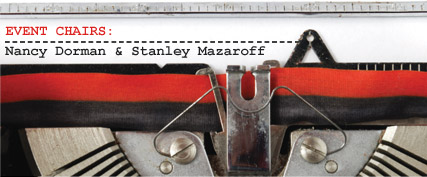 EVENT CHAIRS: Nancy Dorman & Stanley Mazaroff - - - [ typewriter ]