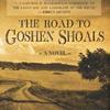 The Road to Goshen Shoals