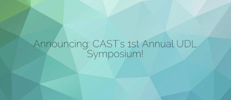 CAST's 1st Annual Symposium
