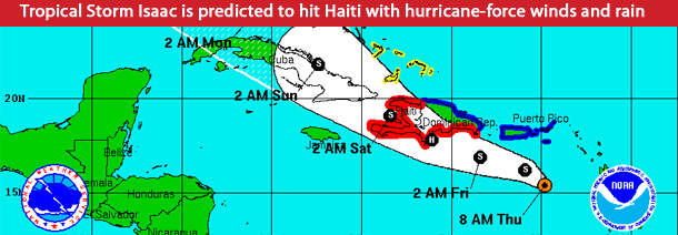 Tropical Storm Isaac is predicted to hit Haiti with hurricane-force winds and rain