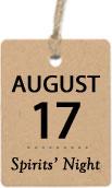 august 17 - spirits' night