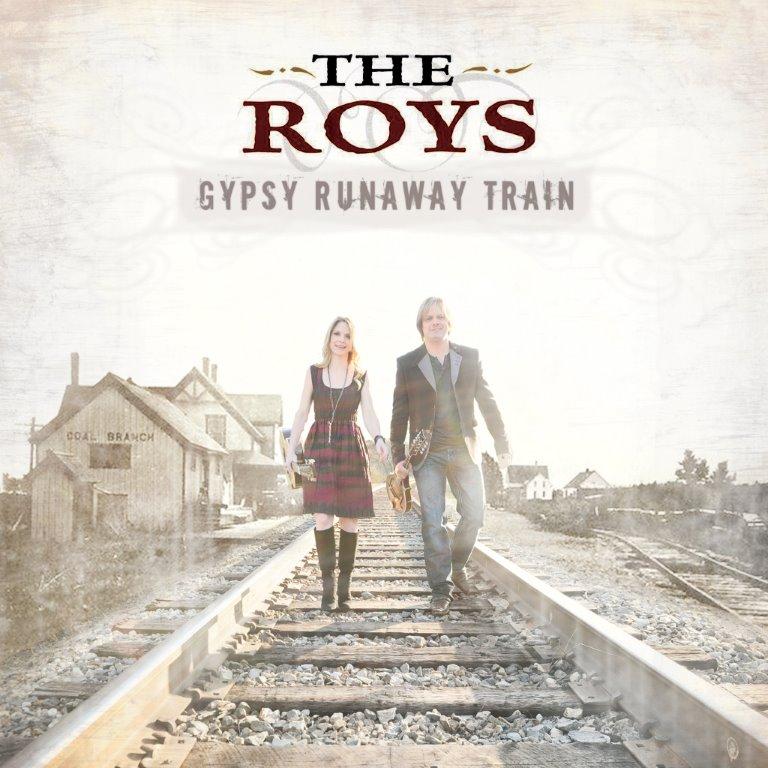 The Roys Gypsy Runaway Train CD cover