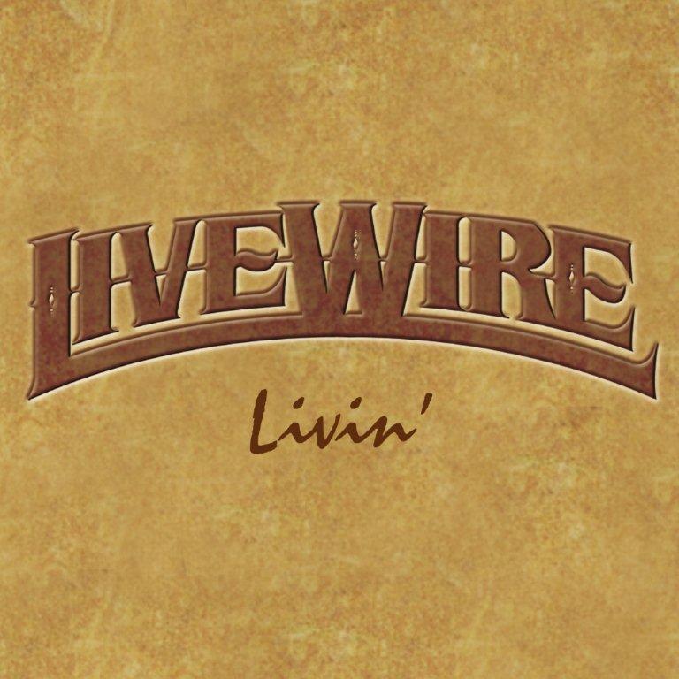 LiveWire LIVIN' CD cover