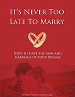It's Never to Late to Marry