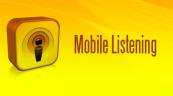 Mobile Listening