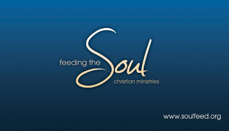 Feeding The Soul Christian Ministries