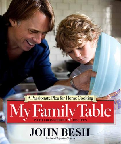 John Besh, My Family Table