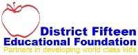 District Fifteen Educational Foundation