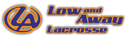 Low and Away lacrosse