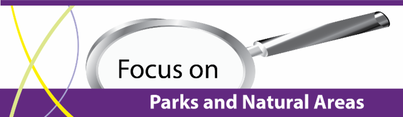 Focus on Parks and Natural Areas