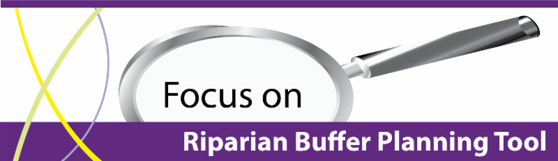 Focus On Riparian Buffer Planning Tool