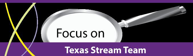 Focus on Texas Stream Team