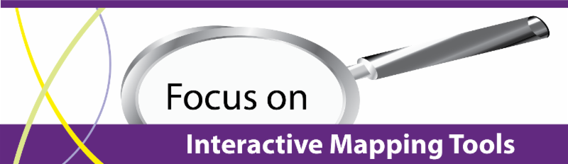 Focus On Interactive Mapping Tools
