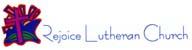 Rejoice Lutheran Church