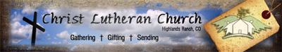 Christ Lutheran Church - Highlands Ranch banner